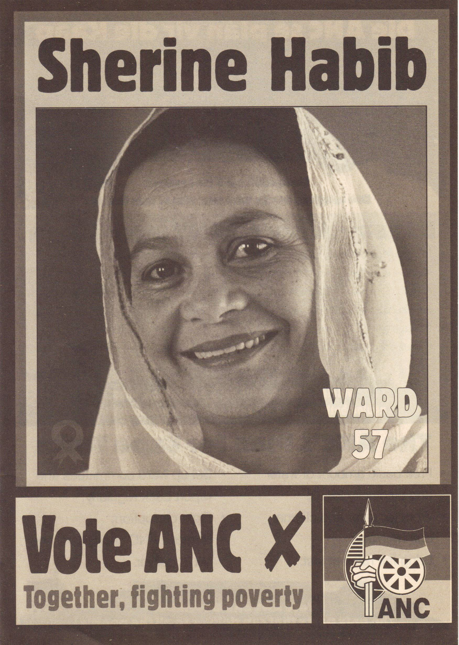 Shereen ran for Bo-Kaap ward councillor. Her name had been spelt incorrectly on her birth certificate by Apartheid authorities, and the spelling had to be maintained on these posters.